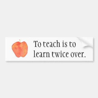Pour enseigner est d'apprendre deux fois au-dessus autocollant de voiture