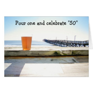 """POUR ONE-CELEBRATE """"50"""" CARD"""