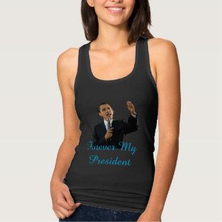Pour toujours ma chemise de soutien du Président Débardeur