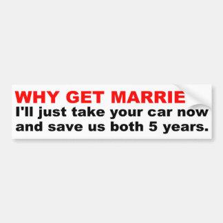 Pourquoi mariez-vous autocollant de voiture