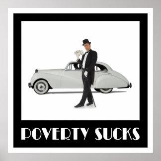 Poverty Sucks Poster