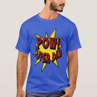 Pow! Super Dad T-Shirt