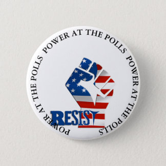 Power at the Polls Resist Trump button