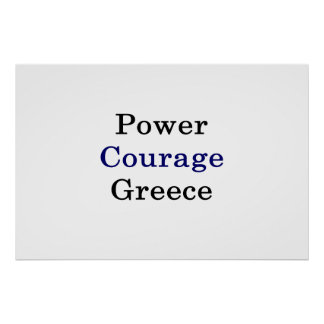 Power Courage Greece Poster