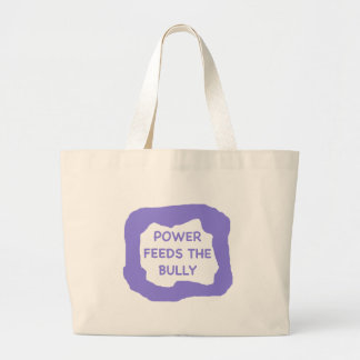Power feeds the bully .png jumbo tote bag