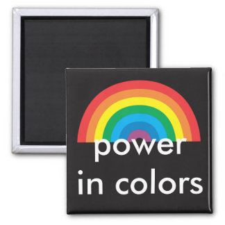 power in colors square magnet