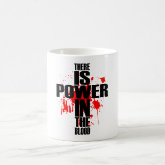 Power In The Blood White Mug
