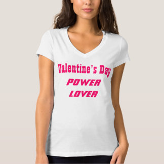 Power lover T-Shirt