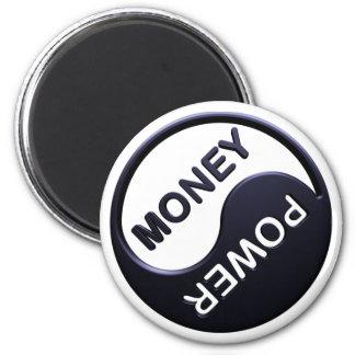 Power&Money (in Black) 2 Inch Round Magnet