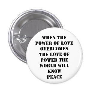 power of love 1 inch round button