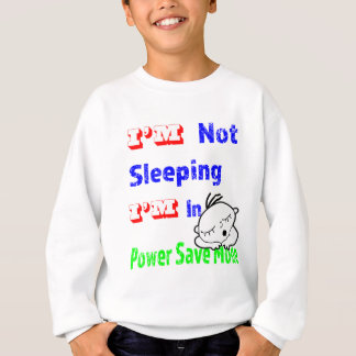 Power Save Mode T-shirt
