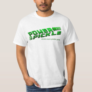 Power to the Pickle T-Shirt
