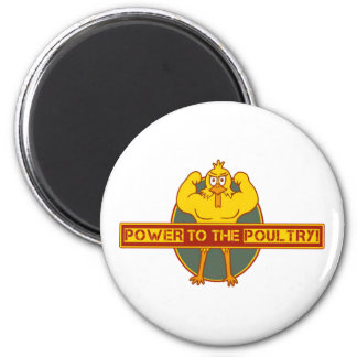 Power to the Poultry Fridge Magnets