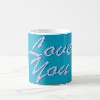 "Power Words ""Love You"" on Beautiful Blue Mug"