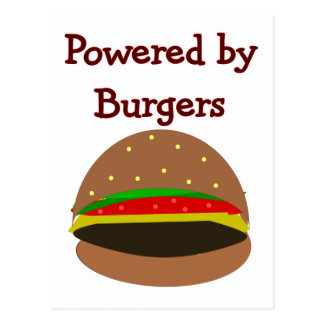"""Powered by Burgers""--funny Hamburger Lover Gifts Postcard"