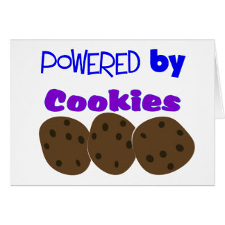 """Powered by Cookies""---funny T-shirt Greeting Card"