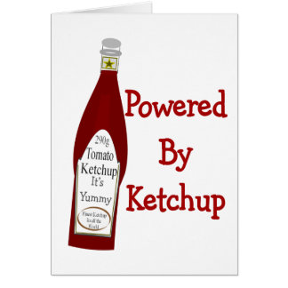 Powered By Ketchup Greeting Card