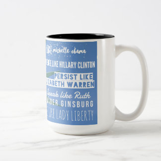 Powerful Women: Obama, Clinton, Warren, Ginsburg Two-Tone Coffee Mug