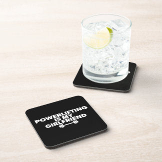 Powerlifting Is My Girlfriend Barbell Motivational Coaster