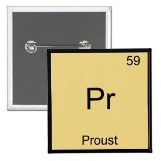 Pr - Proust Funny Chemistry Element Symbol T-Shirt 2 Inch Square Button