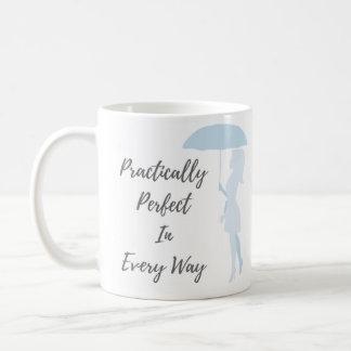 Practically Perfect Coffee Mug