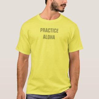 Practice Aloha T-Shirt