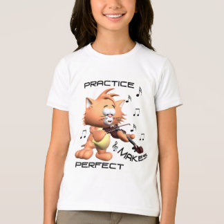 PRACTICE MAKES PERFECT T-Shirt