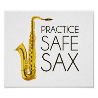 Practice Safe Sax Poster