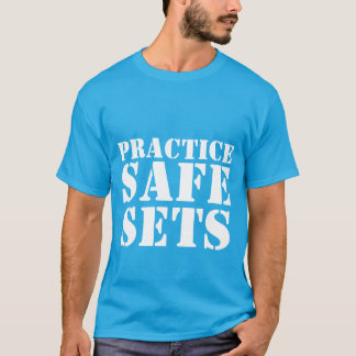 Practice Safe Sets-Men's Shirt