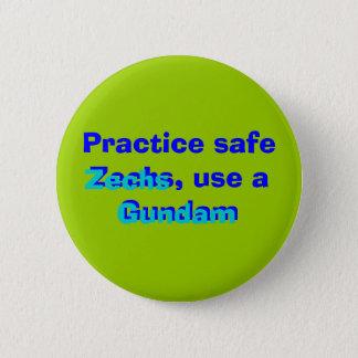 Practice safe Zechs, use a Gundam, Gundam, Zechs 2 Inch Round Button