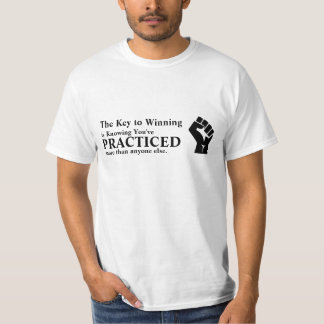 Practice to Win T-Shirt