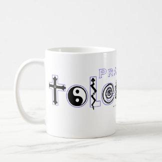 """Practice Tolerance"" Mug"