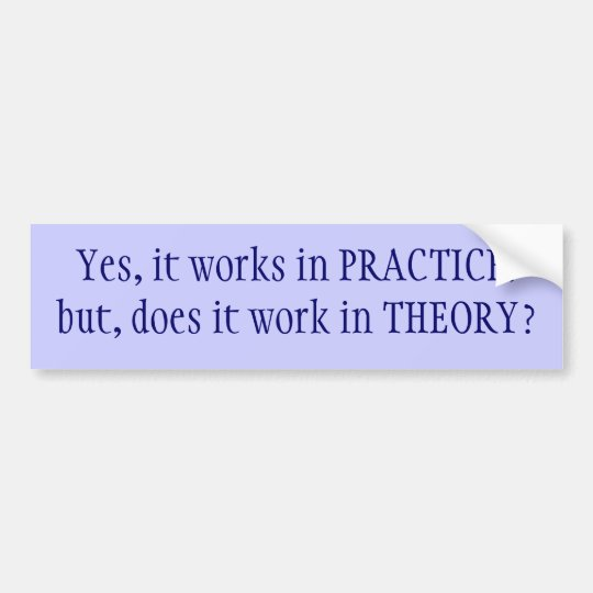 Practice v Theory Bumper Sticker