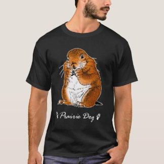 prairie dog which stands T-Shirt