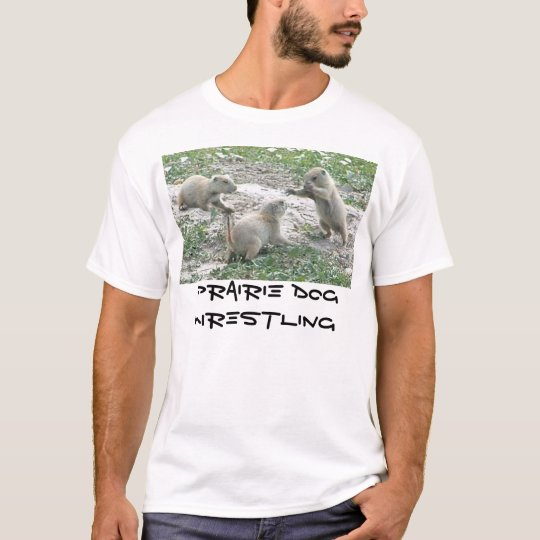 Prairie Dog Wrestling T-Shirt