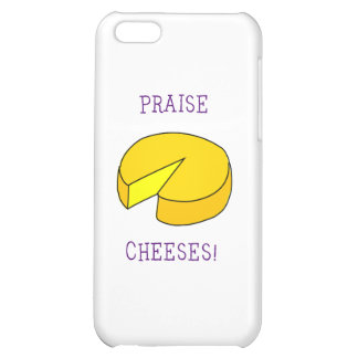 Praise Cheeses iPhone 5C Cover