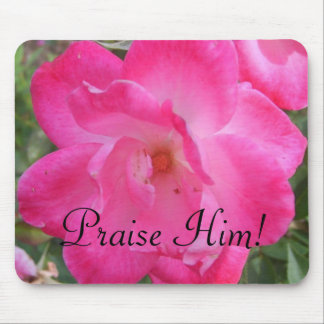 """Praise Him"" Mouse Pad"