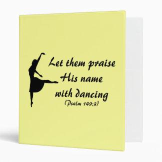 Praise Him With Dancing Binder