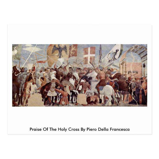 Praise Of The Holy Crossby Piero Della Francesca Postcard