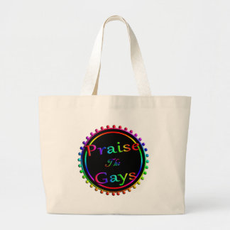 Praise the gays large tote bag