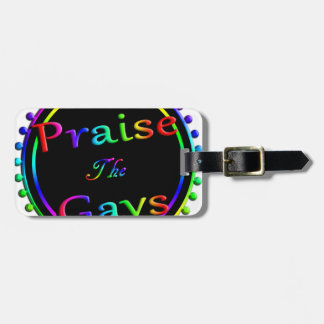 Praise the gays luggage tag