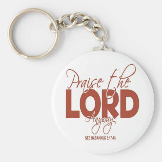 Praise the Lord Anyway Keychain