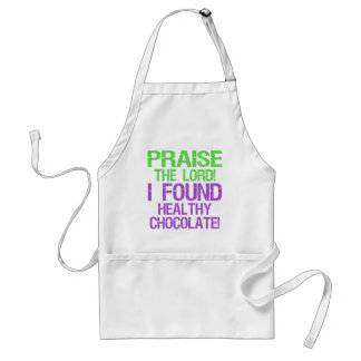 Praise the Lord! I Found Healthy Chocolate! Standard Apron