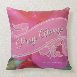 """Pray Always"" Bible Scripture Pink Roses Scroll Throw Pillow"