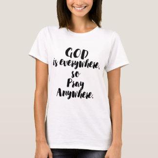 PRAY ANYWHERE T-Shirt