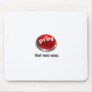 Pray Button Mousepad