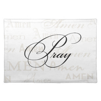Pray Christian Quote by Enchanting Quotes Place Mat