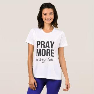 Pray dwells worry less phrase t-shirt
