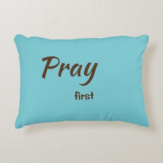 Pray first pillow