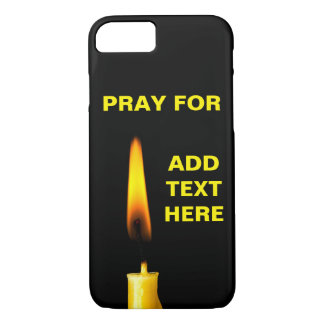 Pray For Add Text iPhone 8/7 Case
